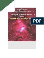 Tecniche Trucchi e Segreti Della Fotografia Astronomica