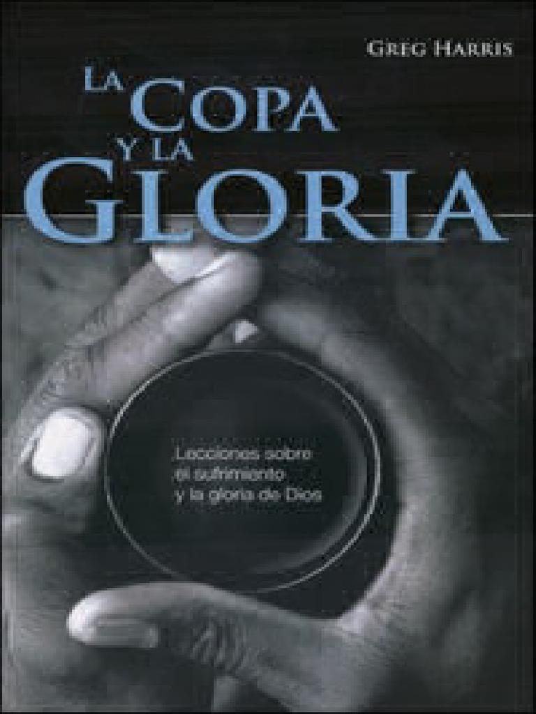 La Copa Y La Gloria Greg Harris