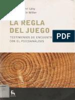 La regla del juego [Bernard-Henri Lévy & Jacques-Alain Miller].pdf