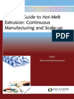 Mohammed Maniruzzaman Practical Guide to Hot-melt Extrusion Continuous Manufacturing and Scale-up