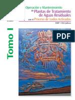 Operación Y Mantenimiento De Planas De Tratamiento De Aguas Residuales Con El Proceso De Lodos Activados – CEA Jalisco TOMO I.pdf