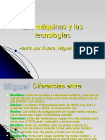 Alvaro Danis Miguel Lasmaquinasylastecnologias 100306100616 Phpapp02