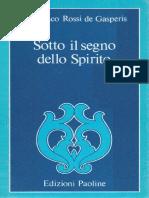 ROSSIdeGASPERIS F. (1982) Sotto Il Segno Dello Spirito