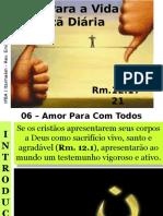 06 - O Amor Para Com Todos