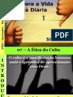 08 - A Ética do Culto