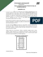 Instrucciones Para La Presentación Del Proyecto Final de Expresión Gráfica