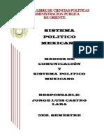 Medios de Comunicacion y Sistema Politico Mexicano
