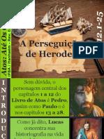24 - A Perseguição de Herodes