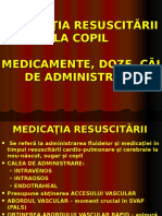 1a. Medicatia Resuscitarii La Copil-medicamente, Doze, Cai de Administrare