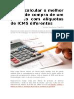 Como Calcular o Melhor Preço de Compra de Um Produto Com Alíquotas de ICMS Diferentes