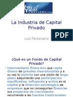 LA INDUSTRIA DEL CAPITAL PRIVADO 1591272.ppt