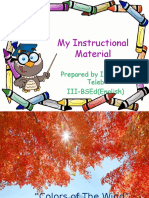 The Poem, Song of Autumn Instructional Material prepared by Ivy Claire Teleb