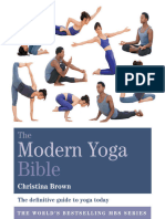 The Modern Yoga Bible - The Definitive Guide to Yoga Today