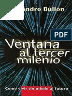 Alejandro Bullón - Ventana Al Tercer Milenio (1999)