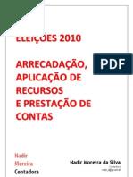 Doacoes Gastos Prestacao Contas Eleicoes 2010