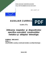 Utilizarea masinilor si dispozitivelor specifice executarii construct metal si utilajului tehnol.doc