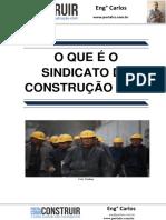 O Que é o Sindicato Da Construção Civil