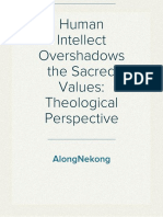 Human Intellect Overshadows the Sacred Values