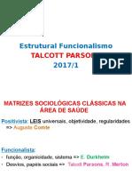 estrutural Funcionalismo + weber  2017