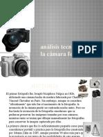 Analisis Tecnologico de La Camara