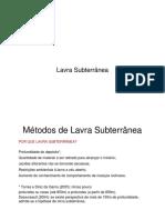 Aula - Lavra Subterranea