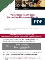 Value Based Healthcare_Dr Robert Kaplan