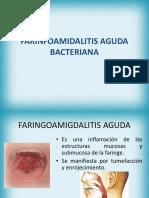 FARINFOAMIDALITIS AGUDA BACTERIANA