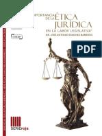 La importancia de la ética jurídica en la labor legislativa