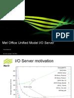 Unified Model IO Server Paul Selwood (2)