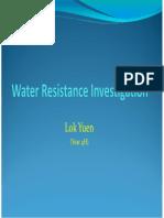Water Resistance Investigation