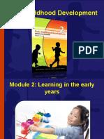 earlychildhooddevelopmentmodule2-090928044718-phpapp02