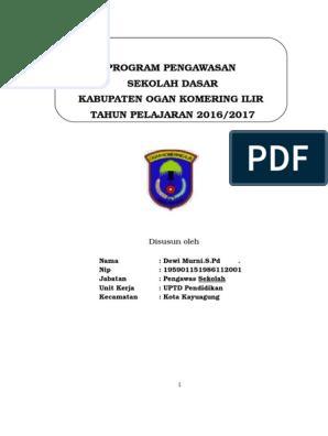 Program Pengawasan Sekolah Dasar Kabupaten Ogan Komering Ilir Tahun Pelajaran 2016 2017