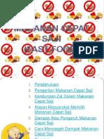 Presentation Tentang Junk Food Ikm Pkm