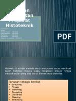 Presentasi Tahapan Pembuatan Preparat Histoteknik