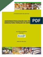 Agroindustrialização Dos Produtos Da Agricultura Familiar Do Espirito Santo