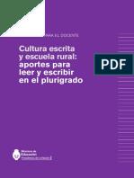 Cultura Escrita y Escuela Rural Aportes Para Leer y Escribir en El Plurigrado