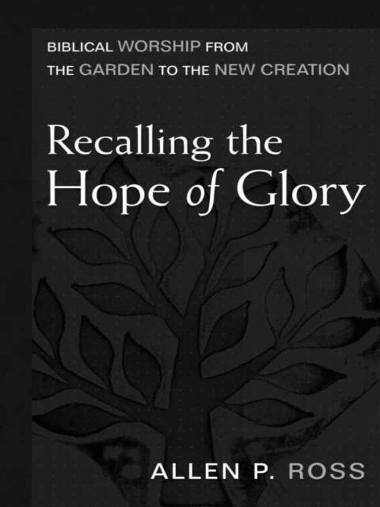 Allen Ross Recalling the Hope of