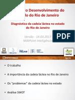 Diagnóstico da Cadeia Láctea do Estado do Rio de Janeiro