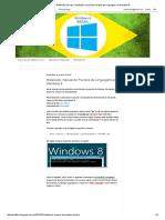 Windows 8 BRASIL (Dicas)_ Instalação Manual de Pacotes de Linguagem Ao Windows 8