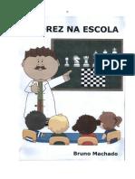 Ensinando Xadrez Na Escola