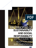 ISM Principles Of Sustainability and Social Responsibility, A Guide To Adoption / Implementation