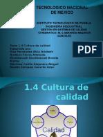 1.4 Cultura de Calidad