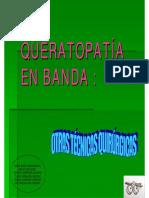 Queratopatia en Banda