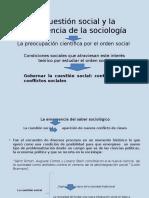 La Cuestion Social y La Emergencia Del Discurso Sociologico 1