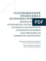 MARTINS, Fernando Rodrigues; FERREIRA, Keila Pacheco. Vulnerabilidade financeira e economia popular