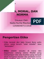 Etika, Moral, Dan Norma