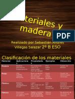 Materiales y Madera