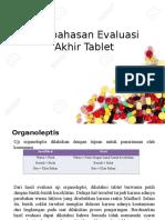 Pembahasan Evaluasi Akhir Tablet