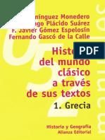 Adolfo Domínguez Monedero [antiguedad] - Historia del mundo clásico a través de sus textos 1. Grecia.pdf