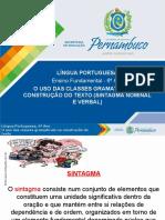 ProfessorAutor%5CLíngua Portuguesa%5CLíngua Portuguesa I 6º Ano I Fundamental%5CO Uso Das Classes Gramaticais Na Construção Do Texto (Sintagma Nominal e Verbal)